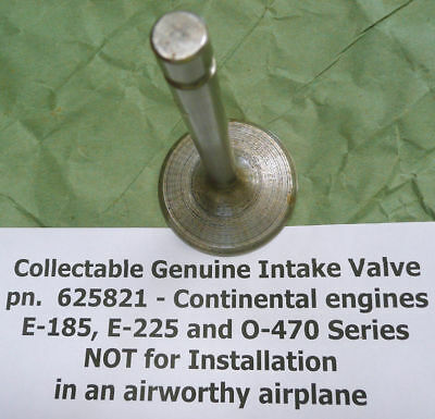 Collectible Genuine E225 O-470 Continental Motors Aircraft Engine Intake Valve