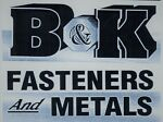 B & K Fasteners and Metals