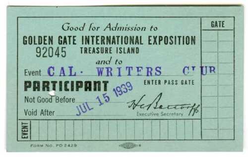 1939 GGIE SAN FRANCISCO GOLDEN GATE EXPOSITION~CA WRITERS CLUB~WORLD FAIR TICKET