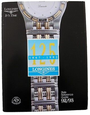 longines 125 Year Celebration 44 Pg '92-'93 Style Reference Guide & Price List