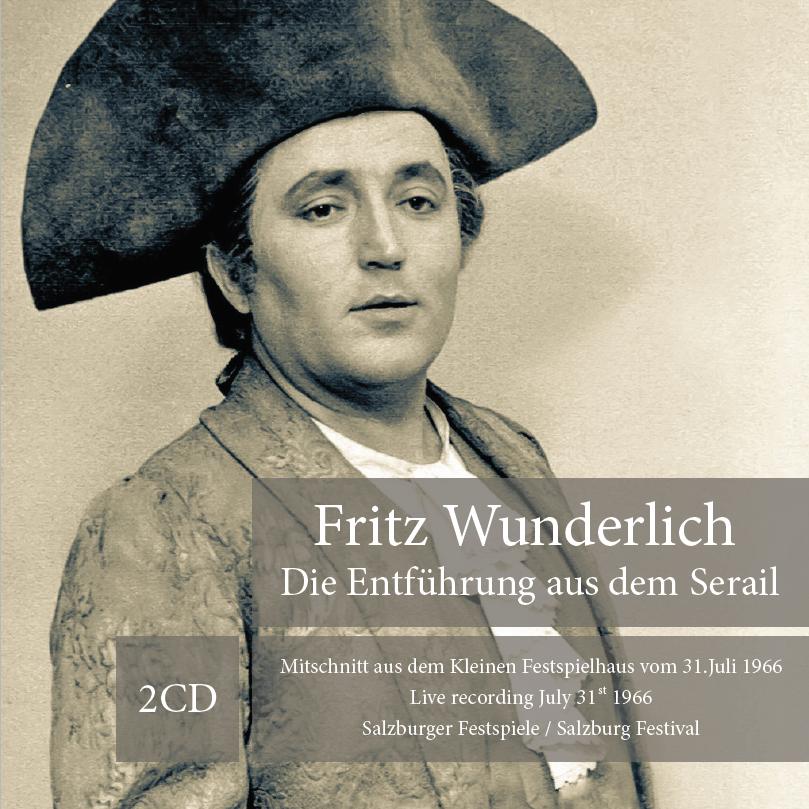 """Fritz Wunderlich """"Entführung aus dem Serail""""  Salzburg 31.Juli 1966 / 2 CD"""" Neu"""""""