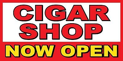 Cigar Shop Now Open Banner Sign - Sizes 24 48 72 96 120