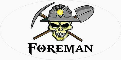 3 - Foreman Miner Skull Mining Tool Box Hard Hat Helmet Sticker Wv H404
