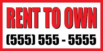 4'x8' RENT TO OWN CUSTOM NUMBER Sign Vinyl Banner