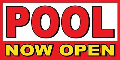 Pool Now Open Banner Sign - Sizes 24 48 72 96 120