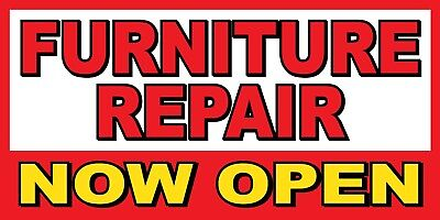Furniture Repair Now Open Banner Sign - Sizes 24 48 72 96 120