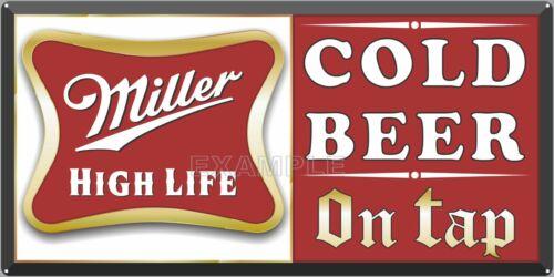 MILLER HIGH LIFE BEER BAR PUB TAVERN VINTAGE SIGN REMAKE ALUMINUM SIZE OPTIONS