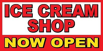 Ice Cream Shop Now Open Banner Sign - Sizes 24 48 72 96 120
