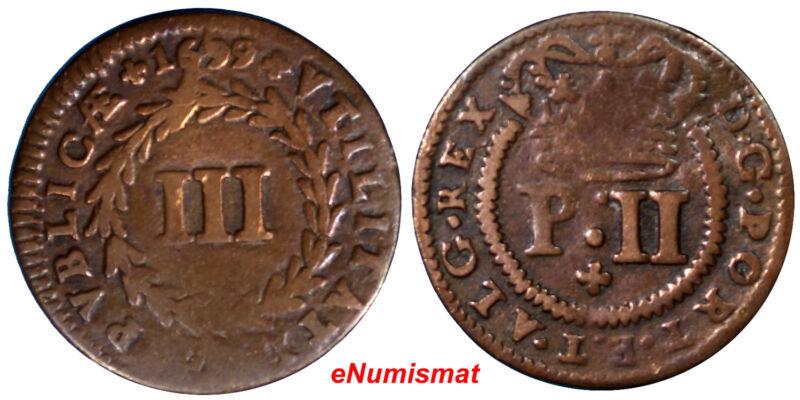 "Portugal Pedro II 1699 3 Reis, III Unlisted Variety : Dot "" E.T "" KM# 166 (7094)"