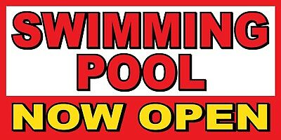 Swimming Pool Now Open Banner Sign - Sizes 24 48 72 96 120