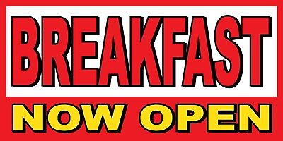 Breakfast Now Open Banner Sign - Sizes 24 48 72 96 120
