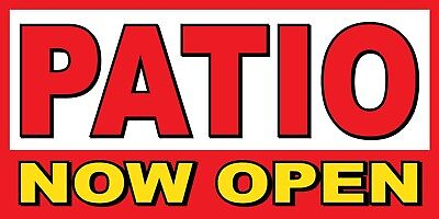 Patio Now Open Banner Sign - Sizes 24 48 72 96 120