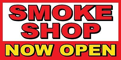 Smoke Shop Now Open Banner Sign - Sizes 24 48 72 96 120