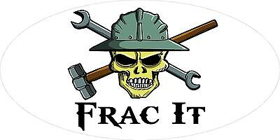 3 - Frac It Skull Oilfield Roughneck Hard Hat Helmet Sticker H322