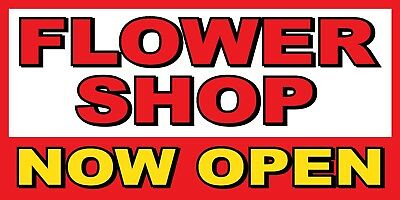 Flower Shop Now Open Banner Sign - Sizes 24 48 72 96 120