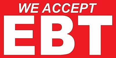 We Accept Ebt Cards Vinyl Banner Sign - Sizes 24 48 72 96 120
