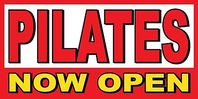 Pilates Now Open Banner Sign - Sizes 24 48 72 96 120