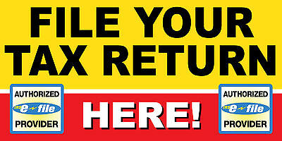 3X6 File Your Tax Return Here Banner Sign Taxes Irs Refund Check Income