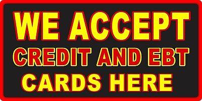 Accept Ebt Credit Cards Decal 14 Concession Food Truck Vinyl Sticker
