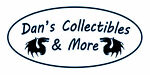 Dan s Collectibles and More