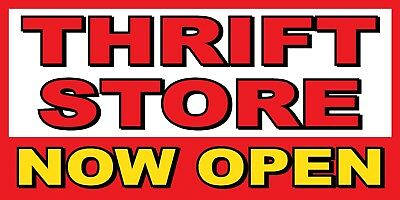 Thrift Store Now Open Banner Sign - Sizes 24 48 72 96 120