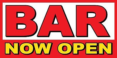 Bar Now Open Banner Sign - Sizes 24 48 72 96 120