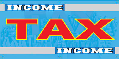 Income Tax Full Color Vinyl Banner. Ready To Use
