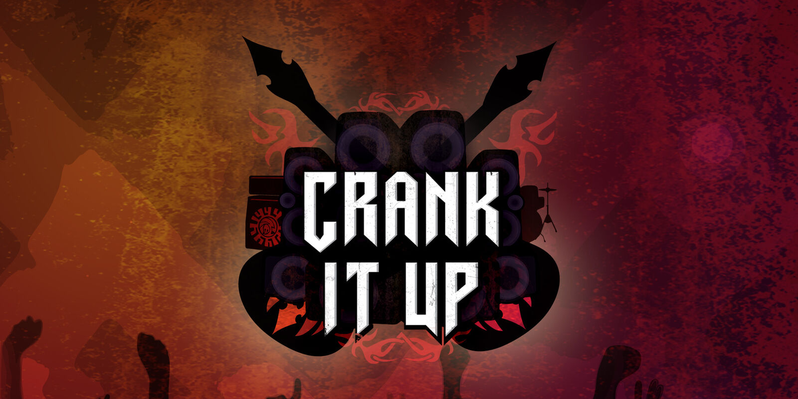 CRANK IT UP MUSIC