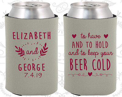 Personalized Wedding Coozies Custom Coozie (281) To Have And To Hold  (Personalized Coozies)