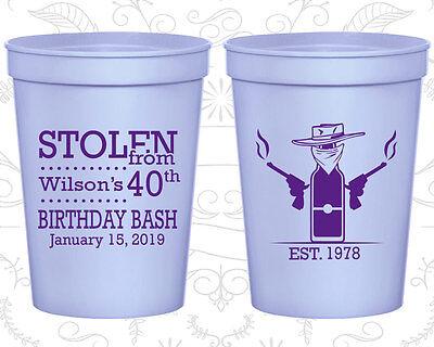 Personalized 40th Birthday Plastic Cups Custom Cup (20193) Stolen, Cowboy - Custom Plastic Cups
