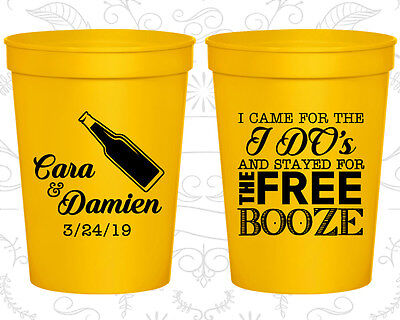 Personalized Wedding Stadium Cups Custom Cup (371) I Came For The I Do (Custom Cups For Wedding)