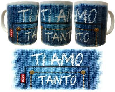 Tazza Con Manico Ti Amo Tanto Jeans Regalo San Valentino PS 05033