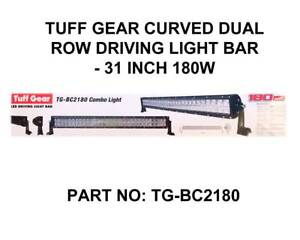 TUFF GEAR - CURVED DUAL ROW DRIVING LIGHT BAR - 31 INCH 180W Fyshwick South Canberra Preview