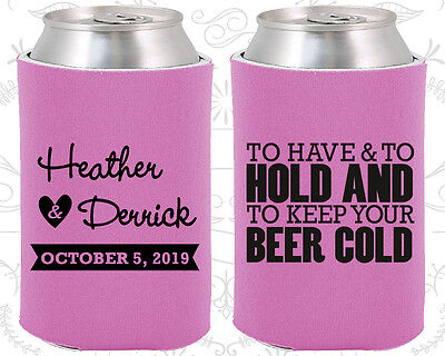 Personalized Wedding Coozies Custom Coozie (31) To Have and to Hold (Personalized Coozies)
