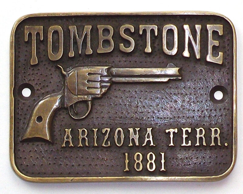 Tombstone Arizona Territorial Solid Brass Plaque