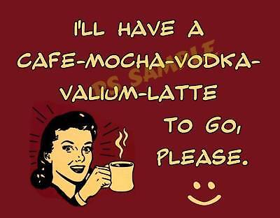 (CAFE-MOCHA-VODKA-VALIUM-LATTE - coffee - Flexible Fridge Magnet)