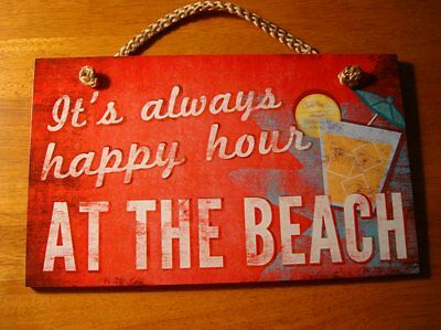 IT'S ALWAYS HAPPY HOUR AT THE BEACH Tropical Drink with Umbrella Bar Sign Decor