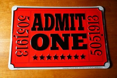 MOVIE THEATER CONCERT TICKET SIGN ADMIT ONE Entertainment Ro