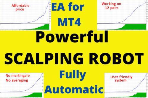Scalping Forex Robot EA for MT4 , HIGH WIN RATE , Multi Pair Fully Automatic Bot