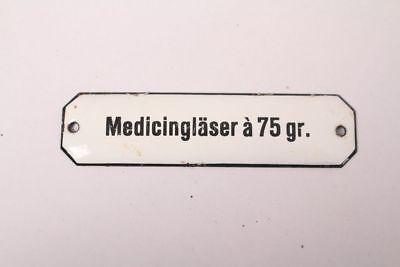 Medicingläser a 75gr Enamel Sign Colonial Krämmerladen Medicine Approx. 1900