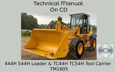 John Deere 444h 544h Loader Tc44h Tc54h Tool Carrier Technical Manual Tm1605