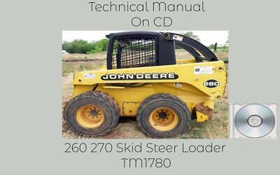 John Deere 260 270 Skid Steer Loader Technical Manual Tm1780 On Cd