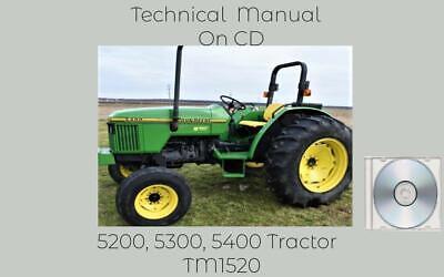 John Deere 5200 5300 5400 5500 Tractor Diagnostic Repair Technical Manual Tm1520