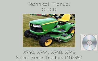 John Deere X740 X744 X748 X749 Select Series Tractors Technical Manual Tm2350