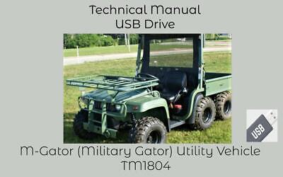 John Deere M-gator Military Gator Utility Vehicle Technical Manual Tm1804