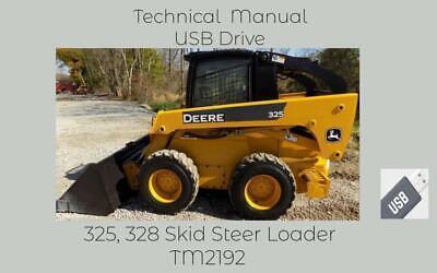 John Deere 325 And 328 Skid Steer Loader Repair Technical Manual Tm2192