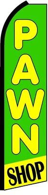 Pawn Shop Green Yellow Swooper Flag Tall Curved Vertical Feather Bow Banner Sign