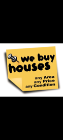 We buy houses any Area any price and the condition
