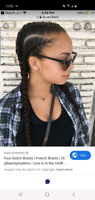 LOOKING FOR SOMEONE TO DO 4 DUTCH BRAIDS IN MY HAIR.