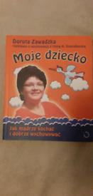 Moje Dziecko - Dorota Zawadzka